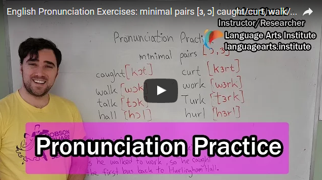 English Pronunciation Exercises: minimal pairs [ɜ, ɔ] caught